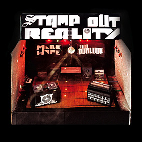 """Marc Hype & Jim Dunloop present their musical manifesto """"Stamp Out Reality"""" …"""