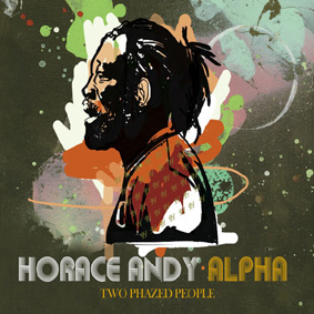 Highly anticipated collaboration project between Horace Andy and Alpha …