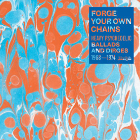 """""""Forge Your Own Chains"""" – Now-Again's foray into funky psychedelia …"""