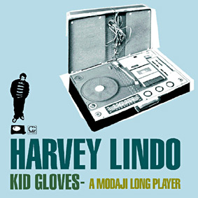 "HARVEY LINDO aka Modaji release his new album ""Kid Gloves – A Modaji Longplayer"" …"