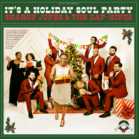 Sharon Jones & the Dap-Kings will be providing the soulful soundtrack to your holiday season