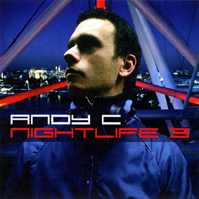 """ANDY C release the third part of the """"Nightlife"""" mix CD series …"""