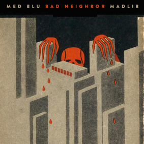 The second collaboration between MED, Blu & Madlib results in collaborative LP Bad Neighbor