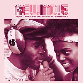 """REWIND! 5"" Original Classics. Re-Worked, Remixed, Re-Edited and Rewound …"