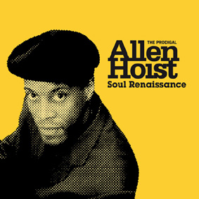 "Allen Hoist presents his new album ""Soul Renaissance"" on Soulab …"
