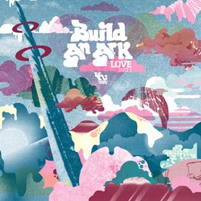 "Build An Ark return with their third album ""Love Part 1"" …"