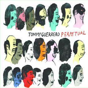 San Francisco's Tommy Guerrero drops his new album Perpetual