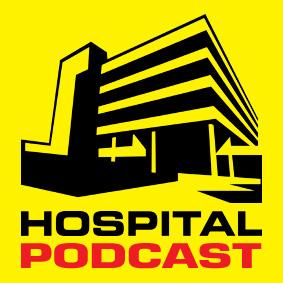 Hospital Podcast 100 …