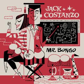 Red Hot Skin Slappin' Bongo Bashin' Latin Jazz n' Mambo Bangers from Jack Costanzo