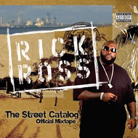 "Miami rapper and true hustler RICK ROSS presents the mixtape album ""The Street Catalog"" …"