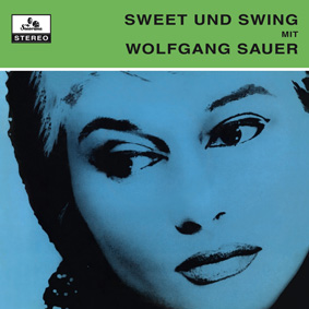 Re-release of lost German vocal jazz album from 1959 by Wolfgang Sauer …