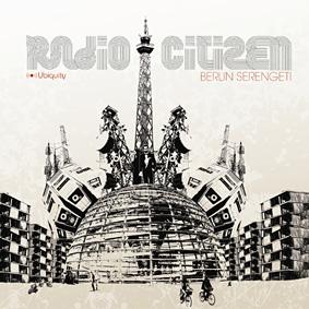 Ubiquity present the debut album of RADIO CITIZEN …