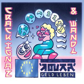 """Crack Ignaz & Wandl – der """"König des progressiven Alpenswags"""" (Noisey) ist zurück!"""