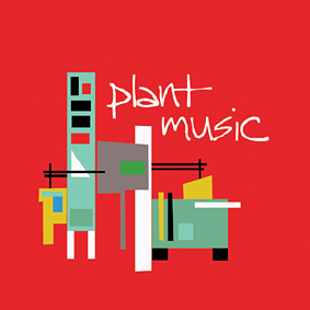 New compilation from PLANT MUSIC …