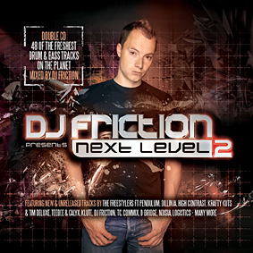 "DJ FRICTION presents the second part of his ""Next Level"" mix series …"