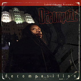 Solo album debut from Subterraneous Crew MC & producer DECOMPOZE …