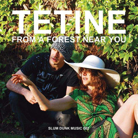 Slum Dunk Music presents the new album by tropical punk funk duo Tetine …