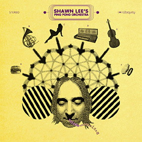 New album from SHAWN LEE & THE PING PONG ORCHESTRA on Ubiquity …