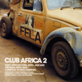 """STRUT do it again: """"CLUB AFRICA 2"""" compiled by Russ Dewbury hits the stores on 4 September…"""