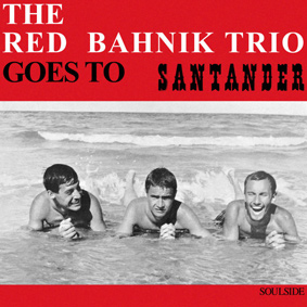 The Red Bahnik Trio goes to Santander