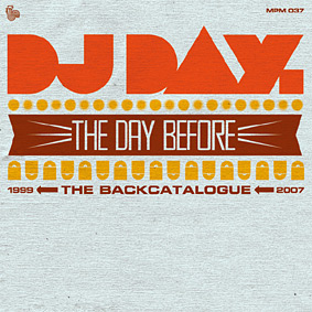 """""""The Day Before"""", a selection of singles, remixes, Japan exclusives and unreleased tracks by DJ DAY …"""