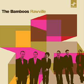 """THE BAMBOOS release their second album """"Rawville"""" this May …"""