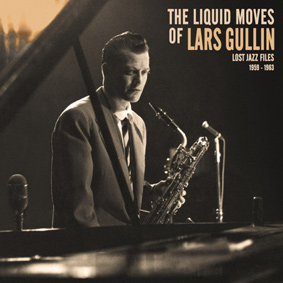 Previously unknown modern jazz tracks by the legendary Swedish baritone saxophonist Lars Gullin