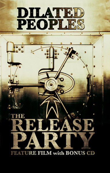"DILATED PEOPLES feature film ""The Release Party"" coming end of July …"