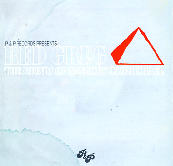 PETER BROWN & PATRICK ADAMS present the Sounds of RED GREG …