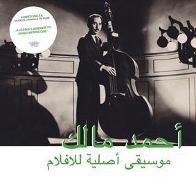 Ahmed Malek – Algeria's answer to Ennio Morricone
