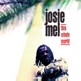"Reggae artist JOSIE MEL presents his new album ""This Whole World"" on Minor7Flat5 …"