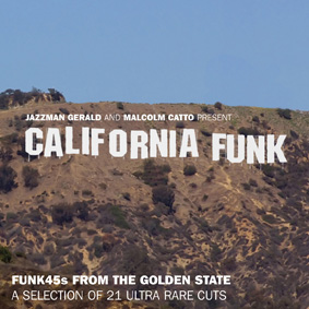 """California Funk"" – a collection of rare and hard to find funk songs from California …"