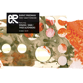 New psychedelic audio wizardry from BURNT FRIEDMAN on Nonplace …