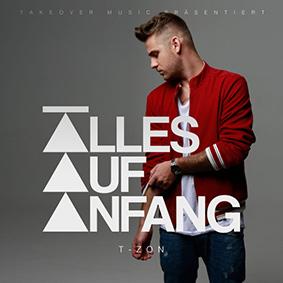 """YouTube-Star T-ZON veröffentlicht sein Albumdebüt """"Alles Auf Anfang"""""""