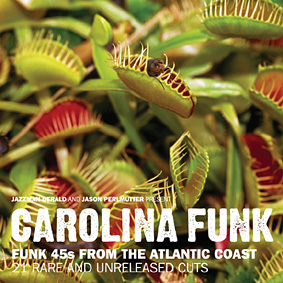 New JAZZMAN compilation with rare & unreleased cuts of heavy funk from North and South Carolina …