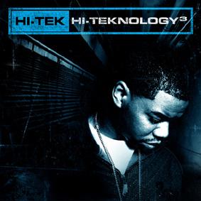"""Superproducer DJ HI-TEK of Rawkus & Reflection Eternal fame returns to the boards for """"Hi-Teknology Vol.3"""" …"""