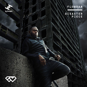 'Disaster Piece' is the heavy new album from UK grime crew Roll Deep founding member MC Flowdan