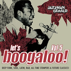 """""""Let's Boogaloo Vol.5"""" – an eclectic collection of rare funk compiled by Jazzman Gerald …"""