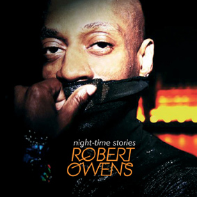 "ROBERT OWENS with his fantastic second solo album ""Night-Time Stories"" …"