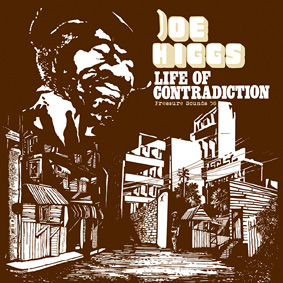 "Re-release of JOE HIGGS' classic reggae album ""Life Of Contradiction"" on Pressure Sounds …"