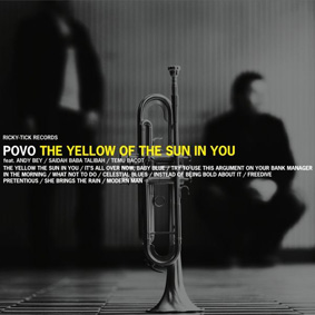 "Povo release their second album ""The Yellow Of The Sun In You"" on Ricky-Tick Records …"