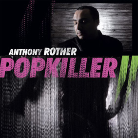 """Anthony Rother returns with his new full-length """"Popkiller 2"""" on Datapunk …"""