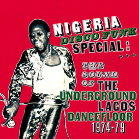 """""""NIGERIA DISCO FUNK SPECIAL"""" – an amazing collection of heavy dancefloor grooves from urban Lagos in the '70s …"""