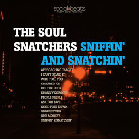 THE SOUL SNATCHERS – real soul music never dies …