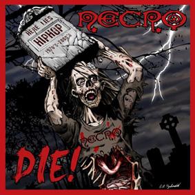 """Brooklyn-based rapper Necro presents his sixth solo album """"Die!"""" …"""