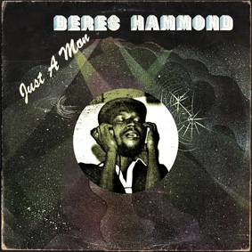 """Exclusive reissue of Beres Hammond's second album """"Just A Man"""" from 1979 …"""
