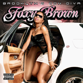 """Foxy Brown is back with her brand new album """"Brooklyn's Don Diva"""" …"""