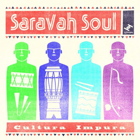 The second album by Afro-Brazilian funk ambassadors Saravah Soul …