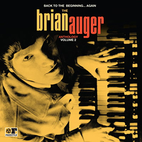 Freestyle Records presents volume two of 'Back To The Beginning – The Brian Auger Anthology'