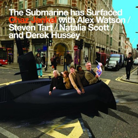 """Chaz Jankel presents his brand new album """"The Submarine Has Surfaced"""" …"""